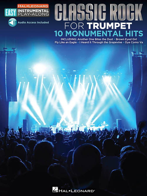 Classic Rock for Trumpet 10 Monumental Hits
